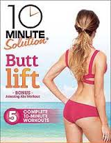 dvd cover 10 Minute Solution Butt Lift: this one is a keeper