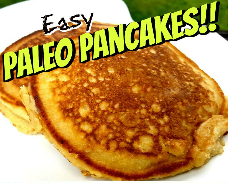 Easy Paleo Pancakes Recipe. Low Carb Goodness!
